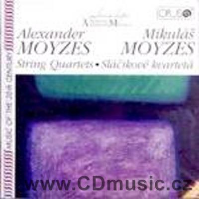 MOYZES M. 2nd STRING QUARTET, MOYZES A. STRING QUARTET No.1 Op.8, THE FOUR MUSICIANS / Str