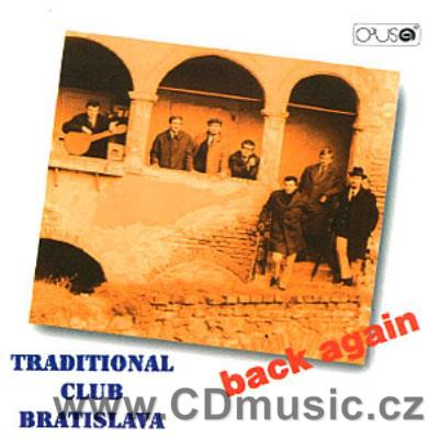 TRADITIONAL CLUB BRATISLAVA - BACK AGAIN (PIRON, KID ORY, MARKS, BERNIE...)