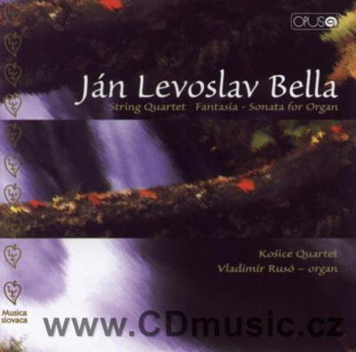 BELLA J.L. (1843-1936) STRING QUARTET THE HUNGARIAN, STRING QUARTET IN C MINOR, FANTASIA-S
