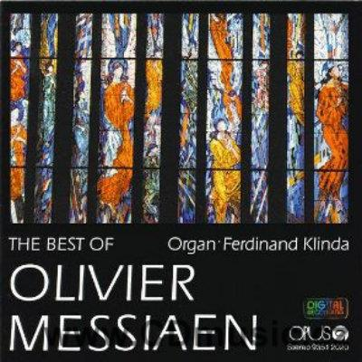MESSIAEN O. (1908-1992) ORGAN WORKS / F.Klinda