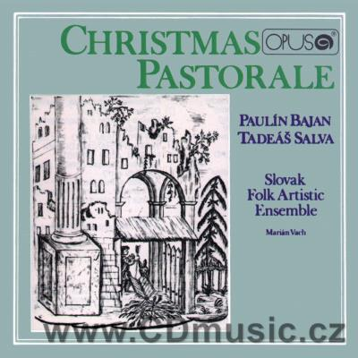 BAJAN P. / SALVA T. CHRISTMAS PASTORALE - OLD SLOVAK MUSIC - LARMA PASTORUM PRO NO