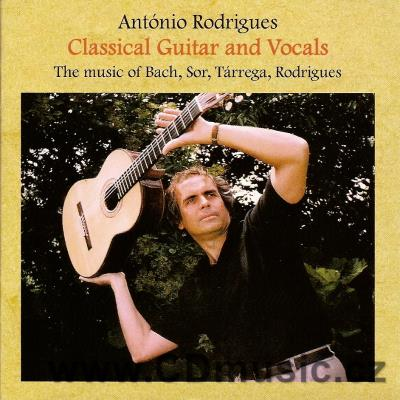 RODRIGUES A. CLASSICAL GUITAR AND VOCALS (SOR F., RODRIGUES A., TÁRREGA F., BACH J.S.)