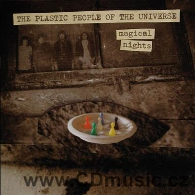 THE PLASTIC PEOPLE OF THE UNIVERSE - MAGICAL NIGHTS (1969-1985)
