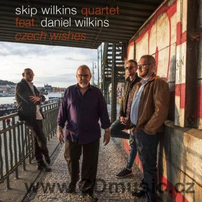 SKIP WILKINS QUATET FEAT. DANIEL WILKINS - CZECH WISHES (2018)