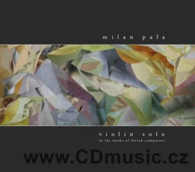 PAĽA M. VIOLIN SOLO IN THE WORKS OF SLOVAK COMPOSERS Vol.4