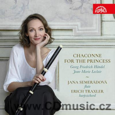 CHACONNE FOR THE PRINCESS (LECLAIR J.M., HÄNDEL G.F.) / J.Semerádová