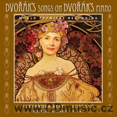 DVOŘÁK A. 4 SONGS, LOVE SONGS, CYPRESES, GIPSY SONGS, ORPHAN / A.Berti soprano