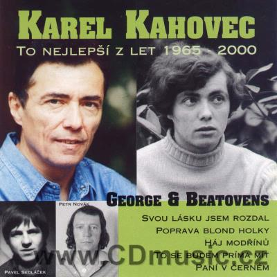 KAHOVEC K. AND GEORGE + BEATOVENS - THE BEST OF 1965-2000 (Areca Multimedia Rec.)