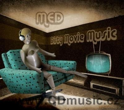 MED - DIRTY MOVIE MUSIC Contemporary Czech Jazz Rock fusion. (2008)