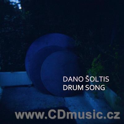 ŠOLTIS D. DRUM SONG / D.Šoltis (2013)