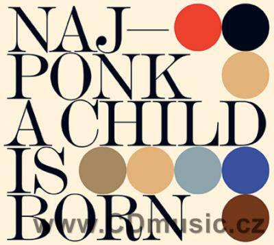 NAJPONK - A CHILD IS BORN (2014)