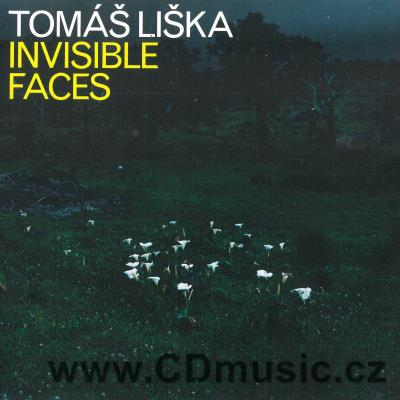LIŠKA T. INVISIBLE FACES (2017)