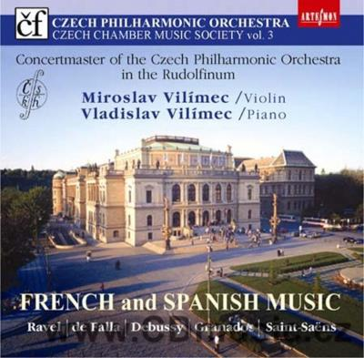 FRENCH AND SPANISH MUSIC FOR VIOLIN AND PIANO (RAVEL M., DE FALLA M., DEBUSSY C., GRANADOS