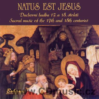 NATUS EST JESUS Sacred Music of the 17&18th Cent / J.Krejča, A.Spurná, V.Spurný, I.Žádná