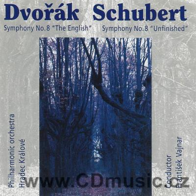 "DVOŘÁK A. SYMPHONY No.8 ENGLISH Op.88, SCHUBERT F. SYMPHONY No.8 IN H MINOR ""UNFINISHED"""