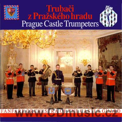 PRAGUE CASTLE TRUMPETERS / V.Roubal organ, F.Svejkovský concert leader