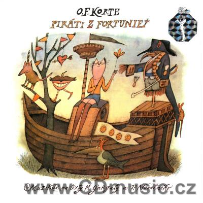 KORTE O.F. THE PIRATES OF FORTUNIA A musical in Czech: libreto and lyrics by M.Gargula
