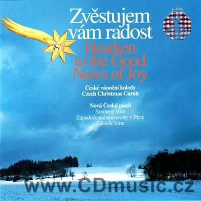 HEARKEN TO GOOD NEWS OF JOY - ZVĚSTUJEM VÁM RADOST / CZECH CHRISTMAS CAROLS