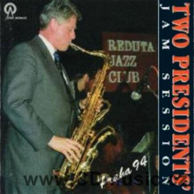 TWO PRESIDENTS' JAM SESSION / B.Clinton tenor saxophone, J.Konopásek, Š.Markovič saxophone