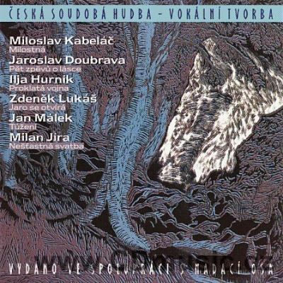 VOCAL ADAPTATIONS FOLK POETRY (KABELÁČ M. LOVE SONG, DOUBRAVA J. FIVE SONGS ABOUT LOVE, HU