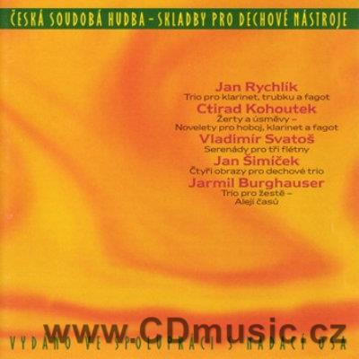 CONTEMPORARY CZECH MUSIC - COMPOSITIONS FOR WIND INSTRUMENTS - RYCHLÍK J., KOHOUTEK C. ..)