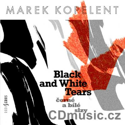 KOPELENT M. (b.1932) BLACK AND WHITE TEARS / ČERNÉ A BÍLÉ SLZY / (VOCAL AND ORCHESTRAL)