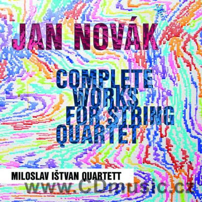 NOVÁK J. COMPLETE WORKS FOR STRING QUARTET / Miloslav Ištvan Quartett