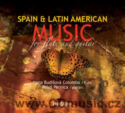 SPAIN AND LATIN AMERICAN MUSIC FOR FLUTE AND GUITAR / H.Budišová Colombo, M.Pernica