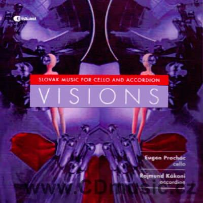 VISIONS - SLOVAK MUSIC FOR CELLO AND ACCORDION / The Bratislava Wind Octet