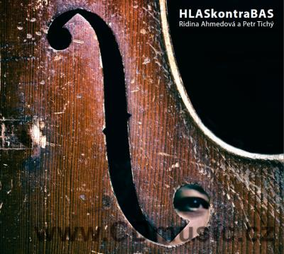 HLAS KONTRA BAS / R.Ahmedová vocal, loopstation, P.Tichý double bass, loopstation (2016)