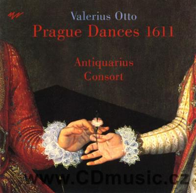 OTTO V. (1579-1612) PRAGUE DANCES 1611 / Antiquarius Consort Praga / V.Návrat