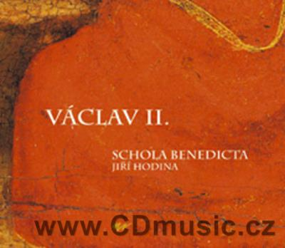 WENCESLAS II. / VÁCLAV II. Music from the Time of Wenceslas II. (1271-1305)