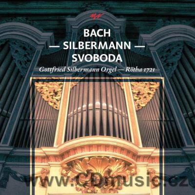 BACH J.S. ORGAN WORKS / P.Svoboda on organ by Gottfried Silbermann, Rötha 1721