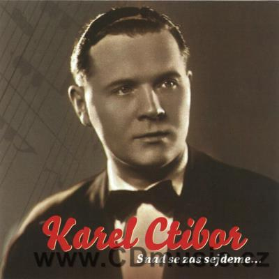 CTIBOR K. SNAD SE ZAS SEJDEME... (original remastered recordings)