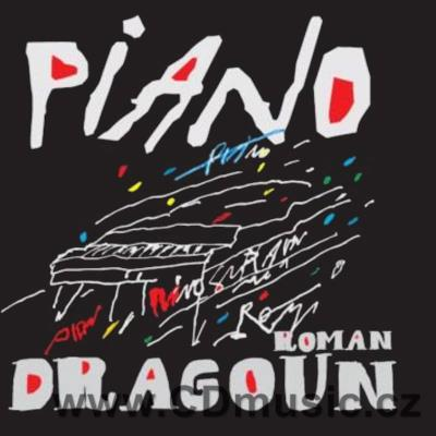 DRAGOUN R. PIANO (2012)