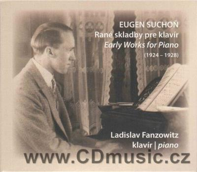SUCHOŇ E. EARLY WORKS FOR PIANO / L.Fanzowitz piano