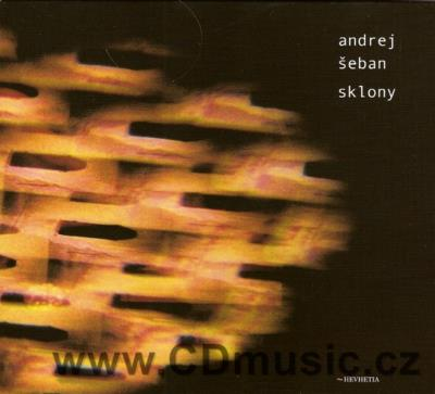 ŠEBAN A. SKLONY / A.Šeban guitars, percussion, vocal (2008)