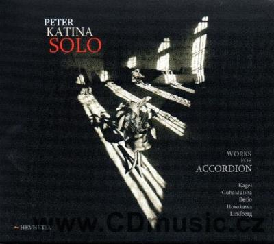 KATINA P. SOLO WORKS FOR ACCORDION (KAGEL M., GUBAIDULINA S., BERIO L., HOSOKAWA T., LINDB