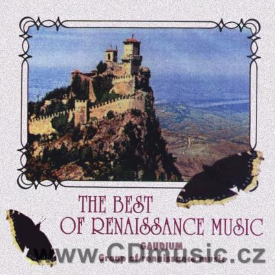 THE BEST OF RENAISSANCE MUSIC / Gaudium
