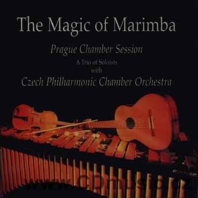 THE MAGIC OF MARIMBA / M.Kokoška marimba / Czech Philharmonic Chamber Orchestra