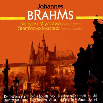BRAHMS J. QUINTET FOR PIANO, TWO VIOLINS, VIOLA AND CELLO Op.34 / N.Miyazawa piano, Stamic
