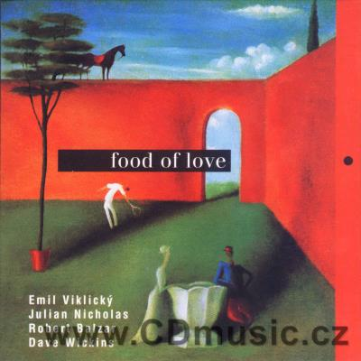 FOOD OF LOVE / E.Viklický piano, J.Nicholas saxophones, clarinet, R.Balzar bass, D.Wickins