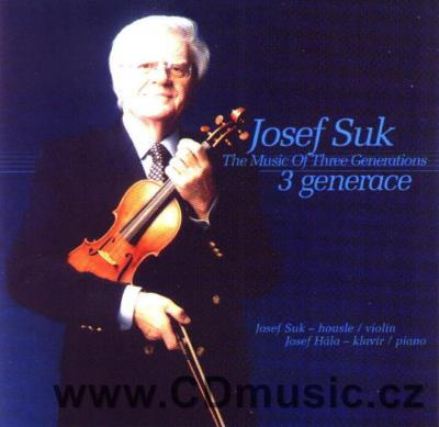 SUK J. THE MUSIC OF THREE GENERATIONS (SUK J. Jr., SUK J. Ing., SUK J.) / J.Suk violin, J.