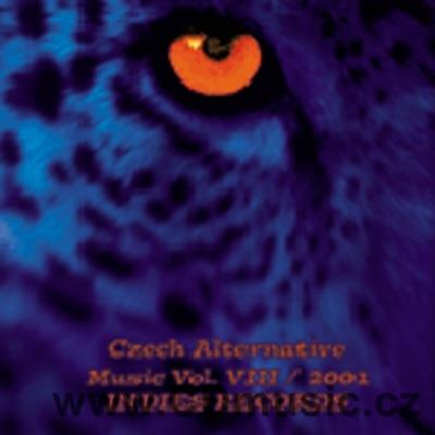 CZECH ALTERNATIVE MUSIC VOL.8 / 2001 / Tara Fuki, I.Bittová, Ty Syčáci, Radůza, Ps