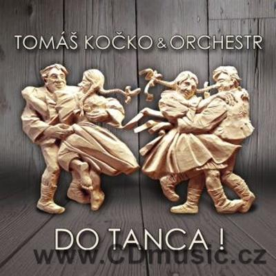 KOČKO T. AND ORCHESTR - DO TANCA + video bonus track (2003)