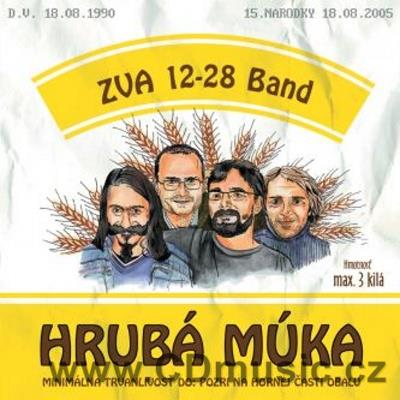 ZVA 12-28 BAND - HRUBÁ MÚKA Original blues from Slovakia. (2005)