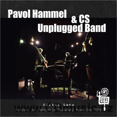 HAMMEL P. & CS UNPLUGGED BAND - CIRKUS LETO (2019)