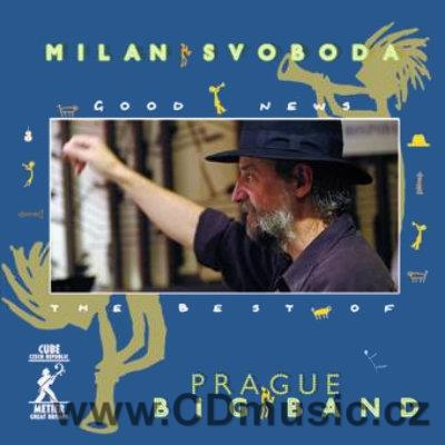 SVOBODA M. GOOD NEWS - THE BEST OF Prague Big Band / M.Svoboda (2008)