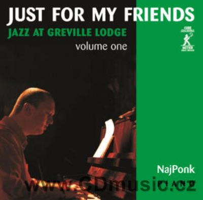 NAJPONK - JUST FOR MY FRIENDS / Najponk piano (2009)