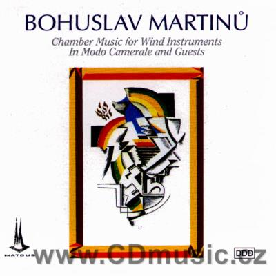 MARTINŮ B. CHAMBER MUSIC FOR WIND INSTRUMENTS / In Modo Camerale, J.Brejchová, P.Foltýn